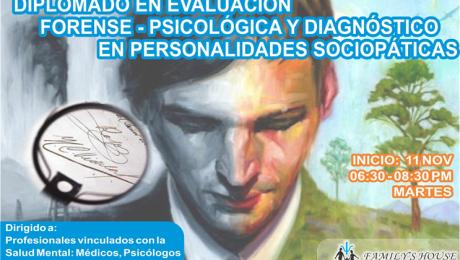 Diplomado en Evaluación Forense – Psicológica y Diagnóstico en Personalidades Sociopáticas